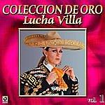 Los Tres Reyes Lucha Villa Coleccion De Oro, Vol. 1