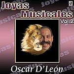 Oscar D'León Oscar D'leon Joyas Musicales, Vol. 2