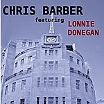 Chris Barber Chris Barber Featuring Lonnie Donegan