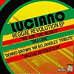 Luciano Reggae Revolution EP