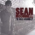 Sean McConnell The Walk Around - Ep