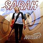 Sarah Ascent
