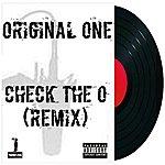 Original One Check The O (Remix)