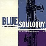 Sam Newsome Blue Soliloquy