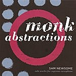 Sam Newsome Monk Abstractions