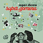 Superstereo Super Gomena