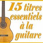 El Chico 15 Titres Essentiels À La Guitare