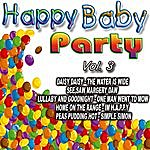 The Kids Happy Baby Party Vol. 3