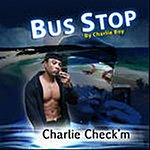 Charlie Boy Bus Stop (Feat. Check'm Flo , Club Can't Handle Me Crew & Beat Rida) (Single)