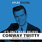 Conway Twitty It's Only Make Believe - 4 Track Ep