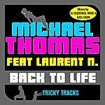 Michael Thomas Quintet Back To Life (Feat. Laurent N.) (8-Track Maxi-Single)