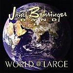 Jimi Behringer World @ Large