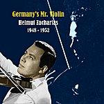 Helmut Zacharias Germany's Mr. Violin / Recordings 1948 - 1952