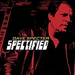 Dave Specter Spectified