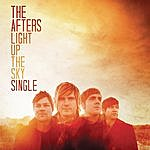The Afters Light Up The Sky (Single)