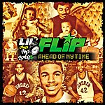 Lil' Flip Ahead Of My Time (Edited)