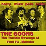 The Goons The Terrible Revenge Of Fred Fu-Manchu
