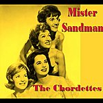 The Chordettes Mister Sand Man