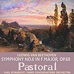 "Carl Schuricht Beethoven: Symphony No. 6 In F Major, Op. 68, ""Pastoral"""