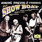 André Previn Kern . Previn: Showboat