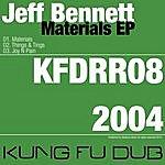 Jeff Bennett Materials Ep