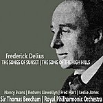 Sir Thomas Beecham Delius: The Songs Of Sunset; The Song Of The High Hill