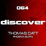 Thomas Datt Phoenix Burn