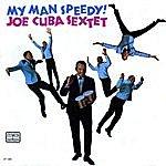 Joe Cuba Sextet My Man Speedy!