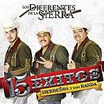Los Diferentes De La Sierra 15 Exitos