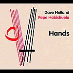 Dave Holland Hands (International Version)