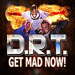 DRT Get Mad Now!