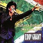 Eddy Grant Bafana Bafana (We Love You)