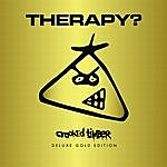 Therapy? Crooked Timber (Gold Edition)