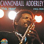 Cannonball Adderley This Here (Giants Of Jazz)