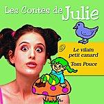 Julie Les Contes De Julie 9 (Tom Pouce & Le Vilain Petit Canard)