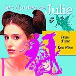 Julie Les Contes De Julie 8 (Peau D'âne & Les Fées)
