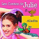 Julie Les Contes De Julie 5 (Aladin)