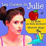 Julie Les Contes De Julie 4 (La Belle Au Bois-Dormant & Blanche-Neige)