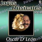 Oscar D'León Oscar D'leon Joyas Musicales, Vol. 3