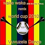 Double Zero Waka Waka (This Time For Africa) (Dance Remix With Vuvuzela)