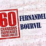 Fernandel 60 Chansons Françaises Inoubliables De Fernandel Et Bourvil