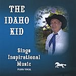 Roger Smith The Idaho Kid, Sings Inspirational Music