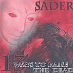 Sader 13 Ways To Raise The Dead