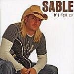 Sable If I Fell Ep