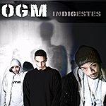 O.G.M. Indigestes