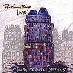 Red Wanting Blue The Warehouse Sessions