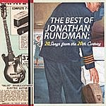 Jonathan Rundman The Best Of Jonathan Rundman: 20 Songs From The 20th Century