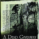 A Dead Giveaway Month Of Mondays