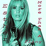 Esther More Than A Fling (Single)