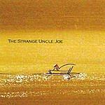 Joe Romersa The Strange Uncle Joe